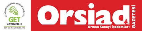 ORSIAD Orman Sanayi İş Adamları Gazetesi